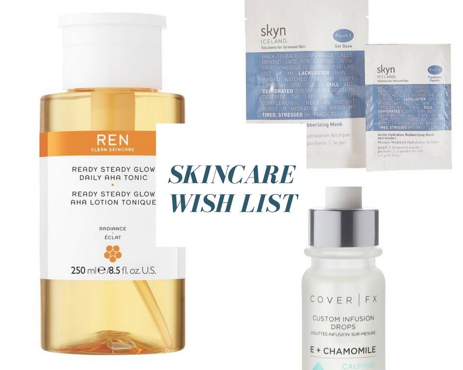 My Skincare Wish List