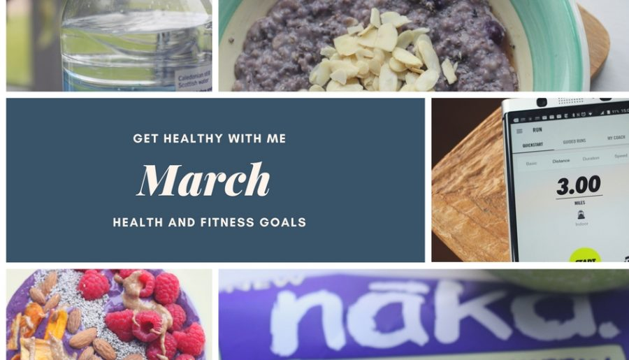 Get Healthy With Me March Goals