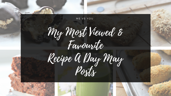 Me Vs You | Recipe A Day May Edition