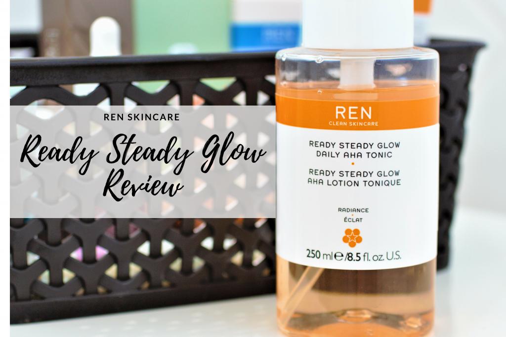 Ren Ready Steady Glow Review