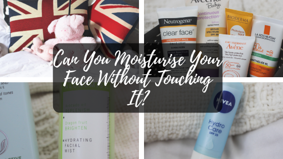Can You Moisturise Without Touching Your Face?