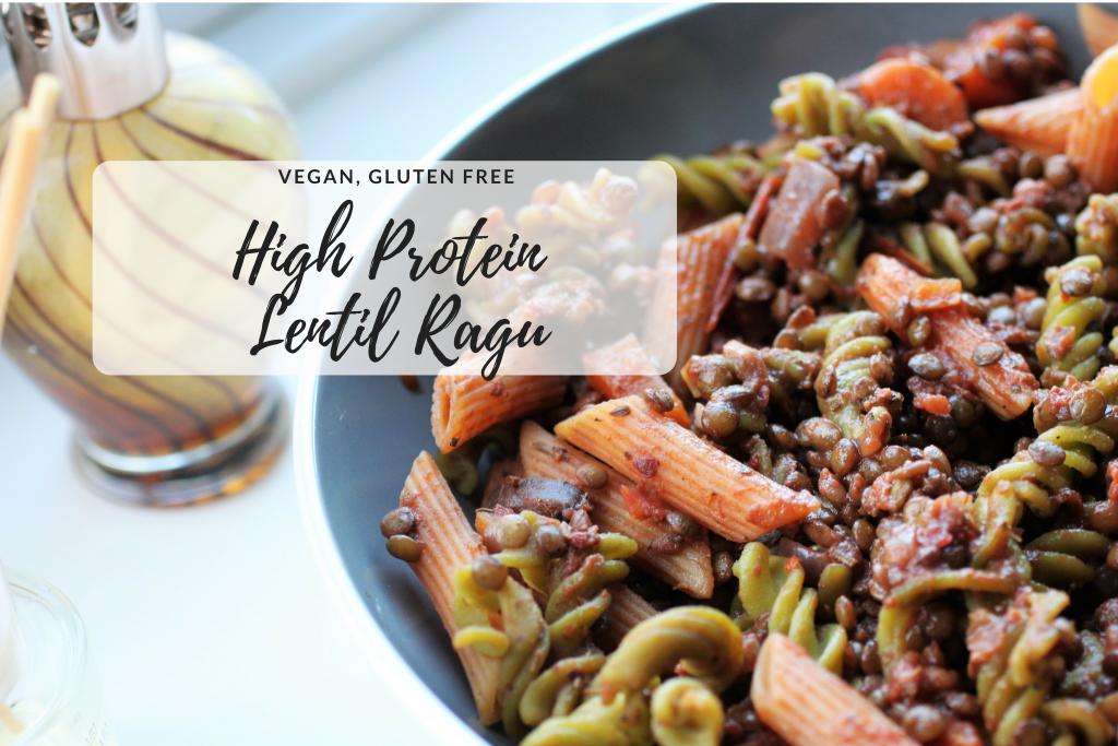 Vegan Protein Myths + Lentil Ragu Recipe   Vegan, GF