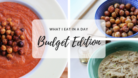 What I Eat in a Day Budget Edition | Vegan, GF