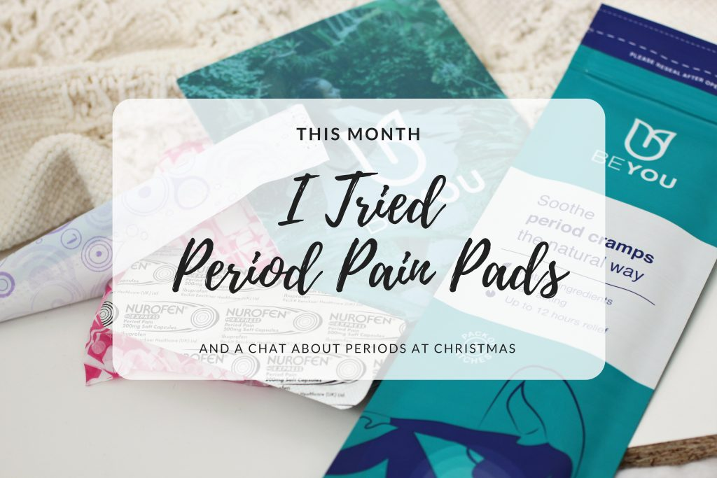 This Month…I Tried Period Pain Pads